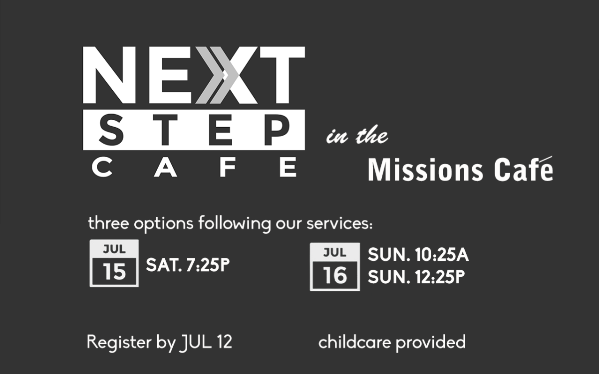 Next Step Cafe - Saturday 7:25pm