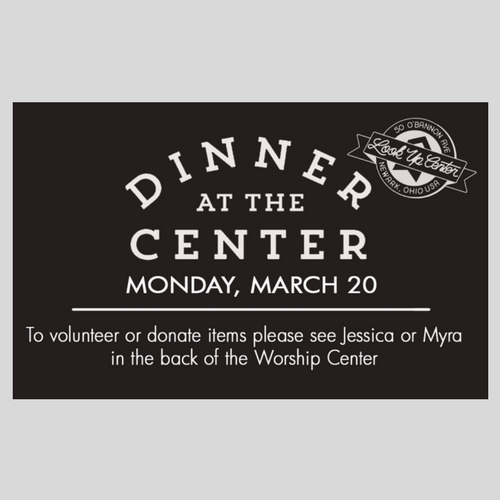 Dinner at the Center