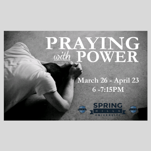 Praying with Power - SHU