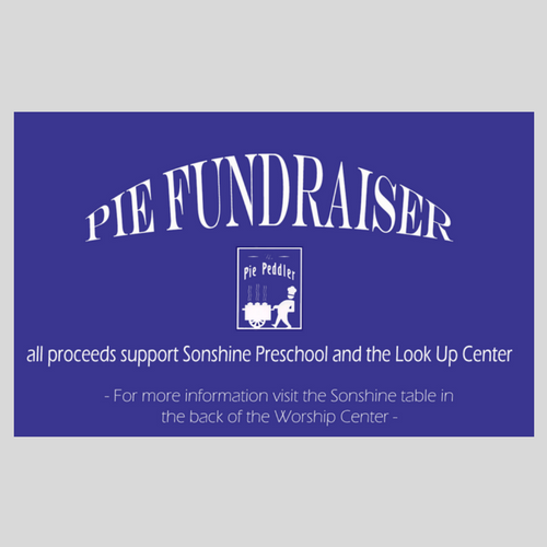 Pies to Support Sonshine Preschool & LookUp Ministries