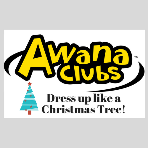 AWANA Dress up like a Christmas Tree Night! Store NIght Sparks 2nd, T&T