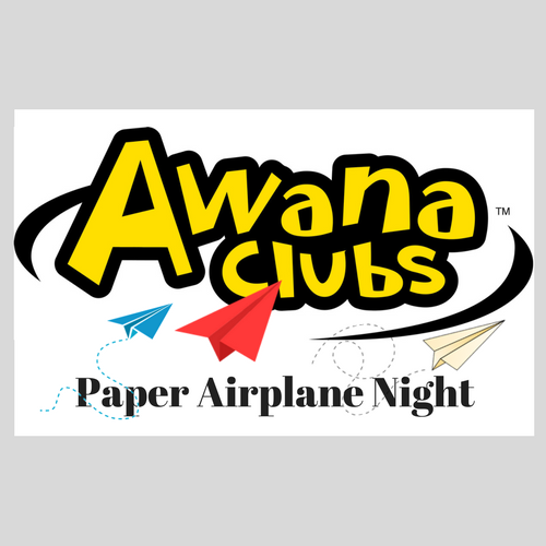 AWANA Paper Airplane Night