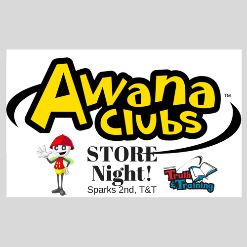 AWANA Store Night - Sparks 2nd Grade, T&T