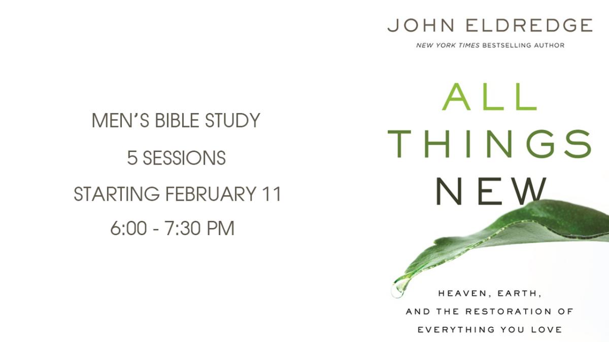 All Things New Men's Study