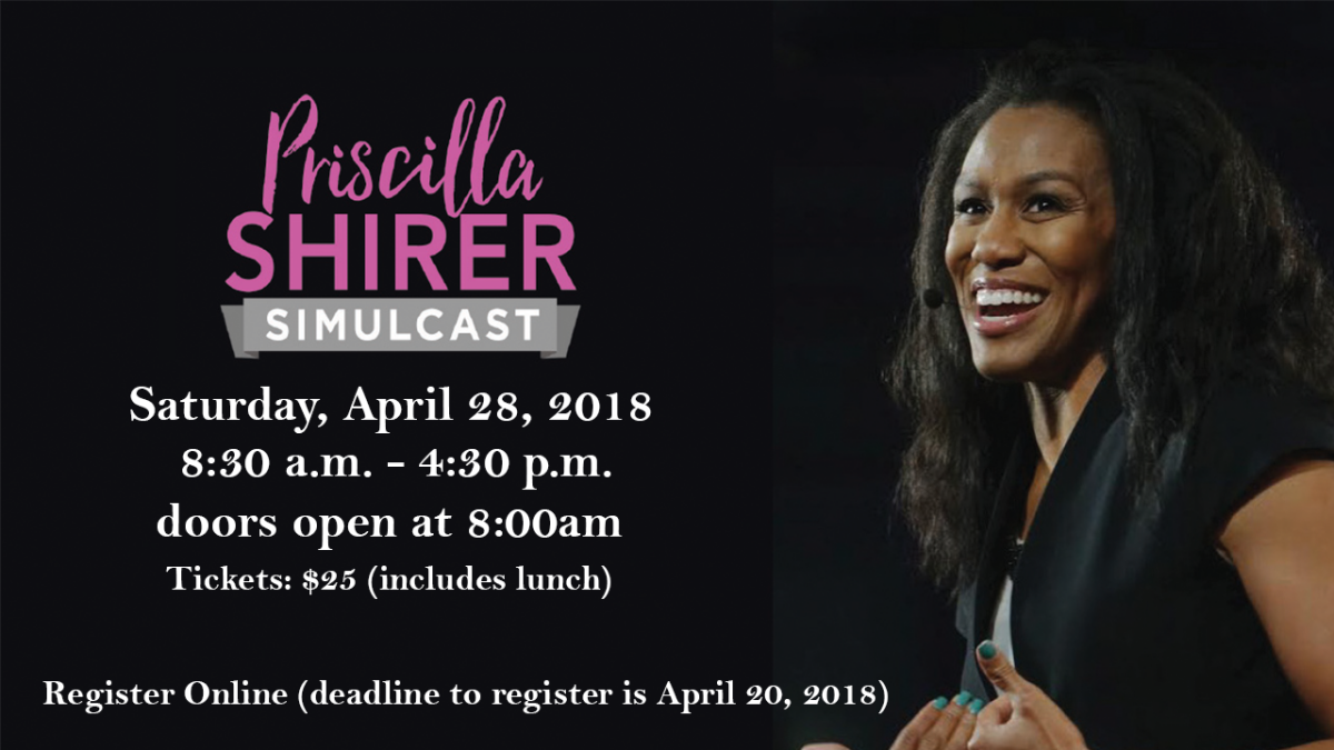 REGISTER NOW for Priscilla Shirer Live Simulcast