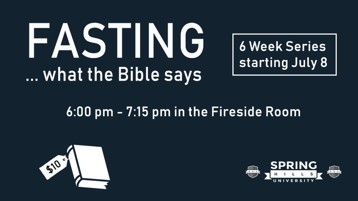 What does the Bible have to say about Fasting - SHU