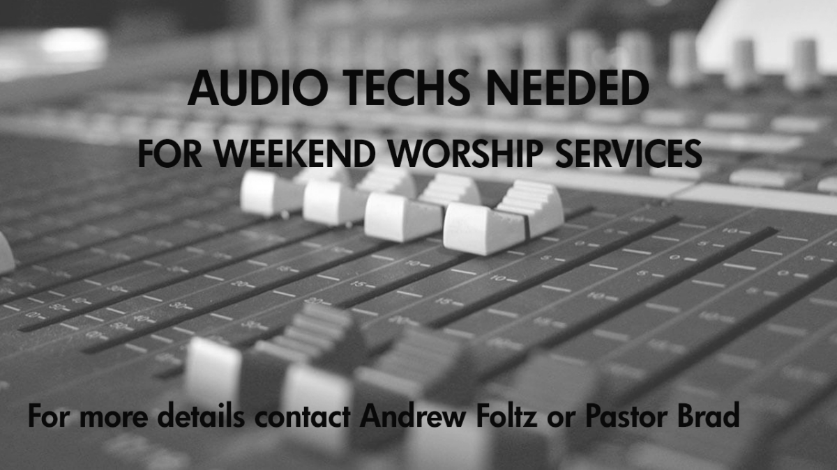 Audio Techs Needed