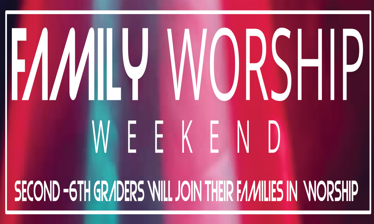 5th Weekend Family Worship - Saturday 6pm