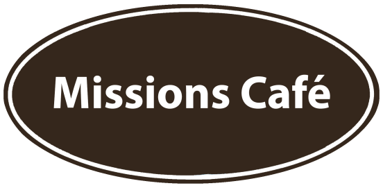 Missions Cafe Limited Re-Opening!