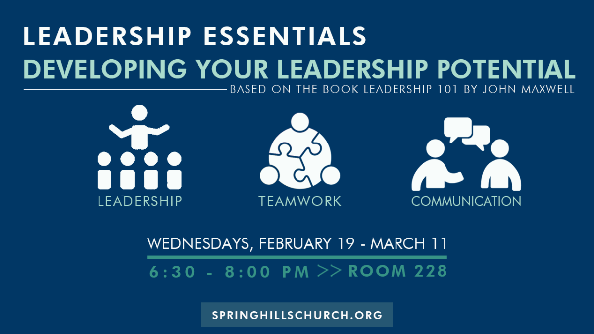 Leadership Essentials - Developing Your Leadership Potential Starts Wednesday, October 9