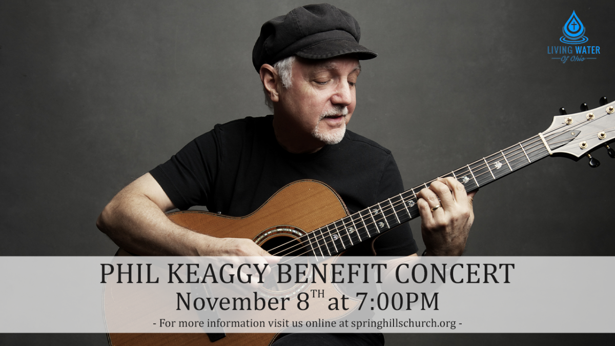 Phil Keaggy in concert to benefit Living Water of Ohio Mission