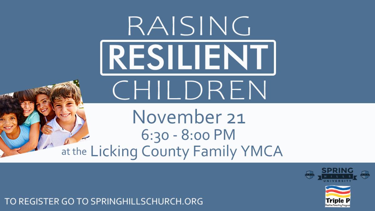 Raising Resilient Children - November 21