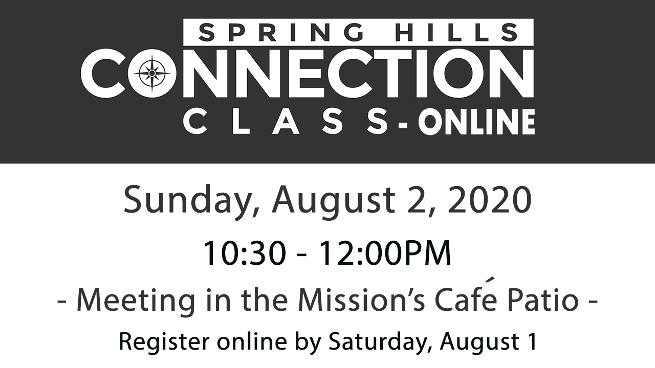 Spring Hills Connection Class - August