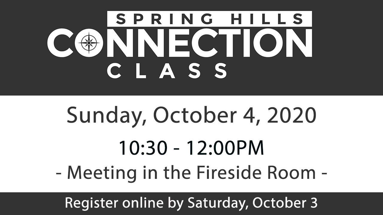 Spring Hills Connection Class - October