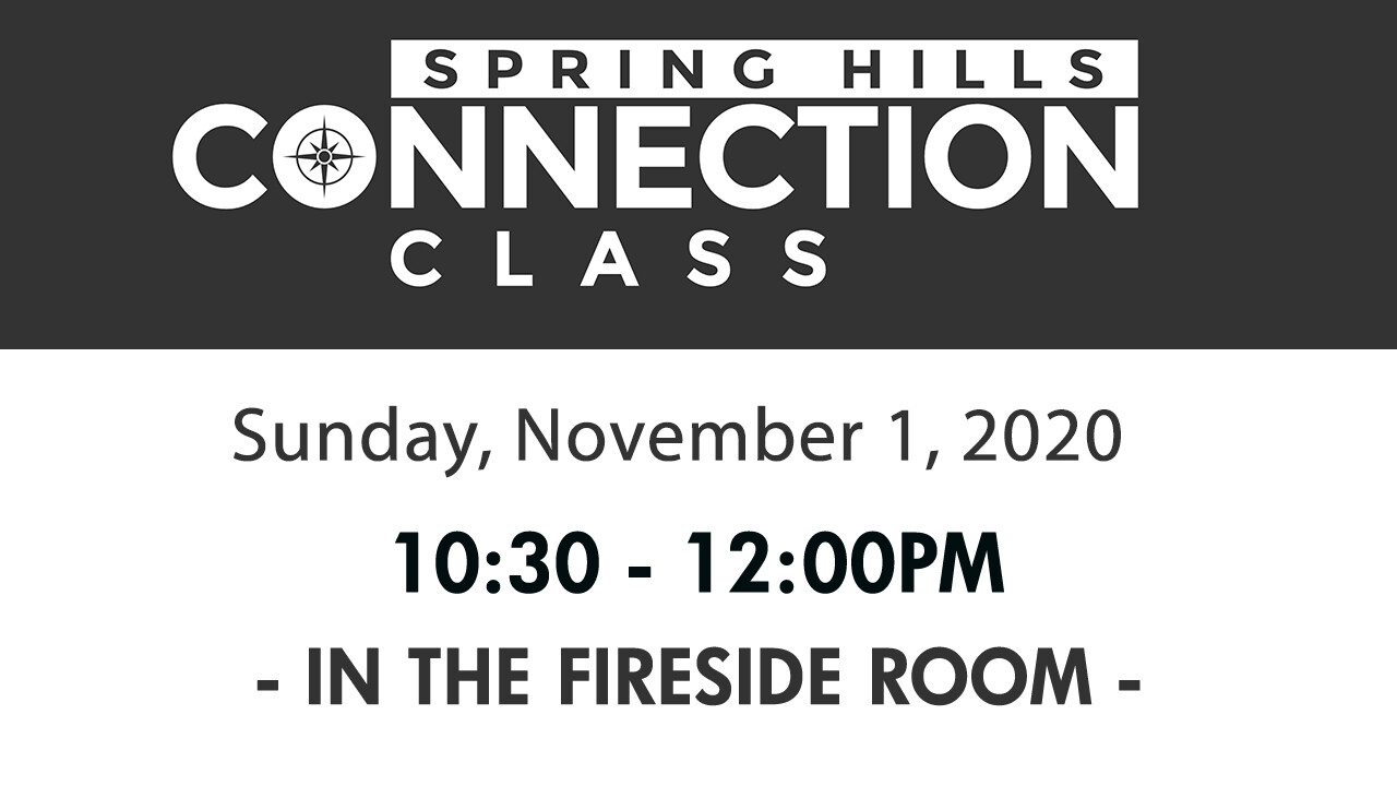 Spring Hills Connection Class - November