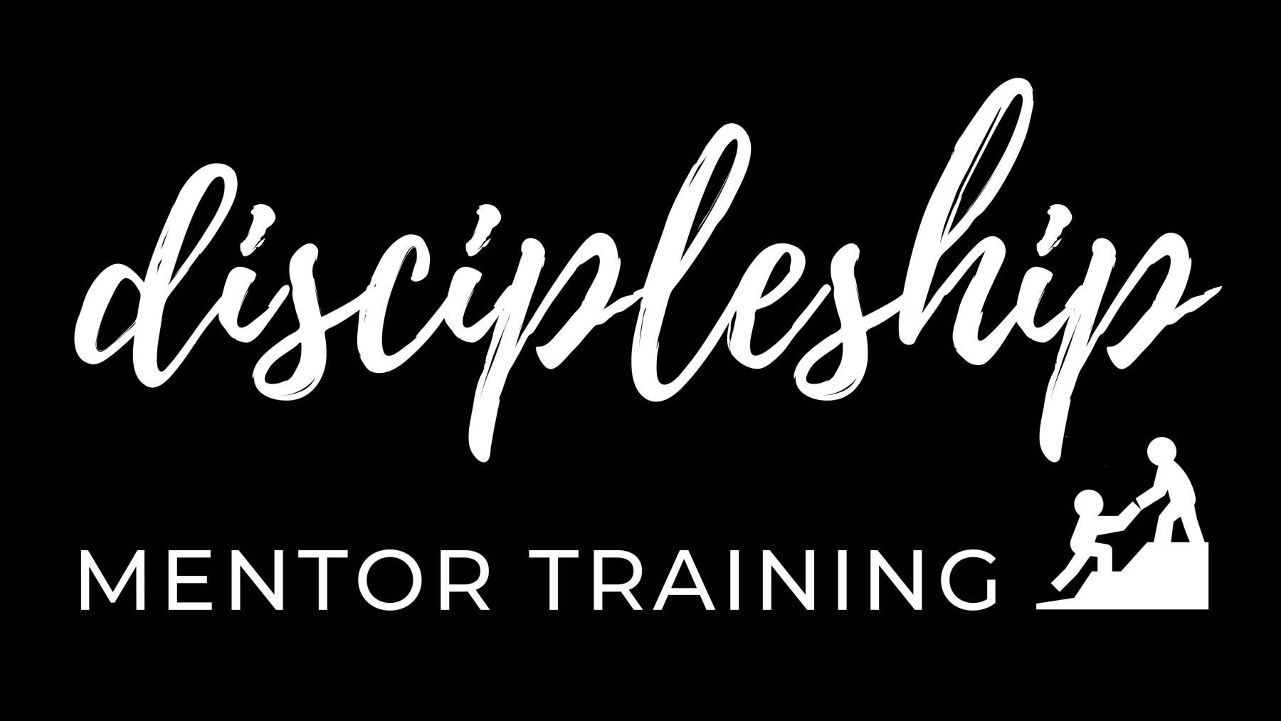 Discipleship Mentor Training - March 21