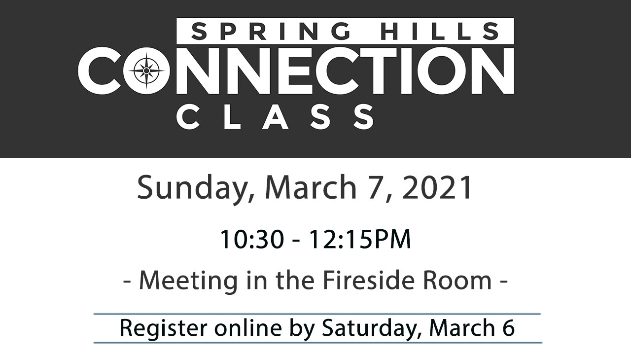 Spring Hills Connection Class - March