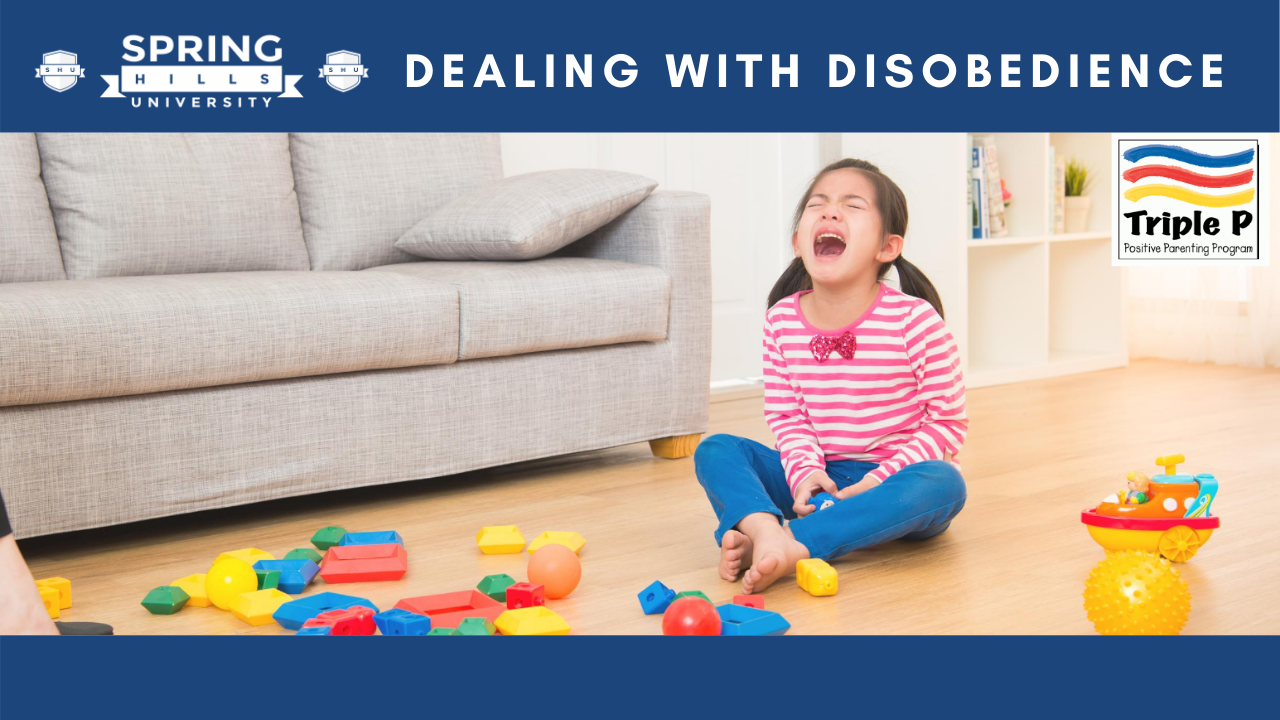 Positive Parenting - Dealing with Disobedience - May 13